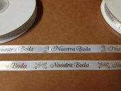 1cm X 25 Yards Nuestra Boda Continuous Printed Ribbon for Wedding Favours