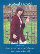 Elsebeth Lavold Book, #15 - The Out of Blue Collection