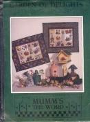 Mumm's the Word Garden of Delights by Debbie Mumm Sampler Pattern