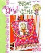 So Girly Meet The Girls - Cross Stitch Pattern