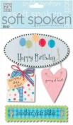 Soft Spoken 3-D Embellishments-Happy Birthday