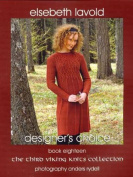 Elsebeth Lavold Pattern Book, #18 - The Third Viking Knits Collection