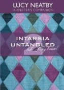 Intarsia Untangled #2 By Lucy Neatby