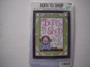 Born to Shop Counted Cross Stitch Kit