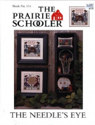 The Needle's Eye - The Prairie Schooler Book No. 114
