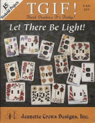 TGIF - Let There Be Light