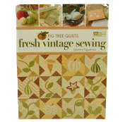Fig Tree Quilts Fresh Vintage Sewing Book