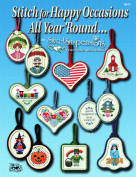 """Easy Street Crafts B511-HOBC """"Happy Occasions All Year Round"""" Booklet Stitch with 24 Counted Cross-Stitch Charts and 6 Double-Sided Mini-Frames"""