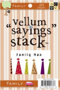 Sayings Vellum Stack 10cm X6 Inch Sheets-Family