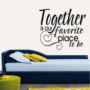 "60*45CM ""Together is our favourite place to be"" Vinyl Art Wall Sticker Home Decorative Decals Paster Living Room Mural Decor EWQ0180"