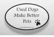 Used Dogs Make Better Pets Sticker