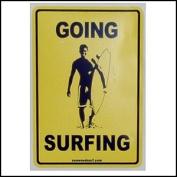 Sticker - Going Surfing Dude
