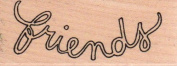Friends Wood Mounted Rubber Stamp