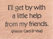 Help From Friends Wood Mounted Rubber Stamp