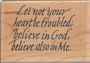 Let Not Your Heart Be Troubled Timothy Botts Wood Mounted Rubber Stamp
