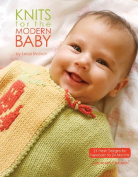 Leisure Arts - Knits For The Modern Baby