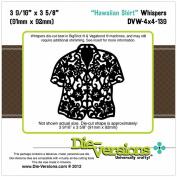 Die-Versions Whispers Die-Hawaiian Shirt, 9cm x 9.2cm