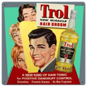 Trol Hair Groom Tonic Metal Sign