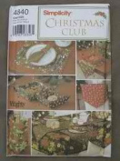 CHRISTMAS CLUB HOLIDAY TABLE ACCESSORIES Sewing Pattern Bottle Bags, Chair-Back Covers, Goodie Basket Liners, Runners, Mats, Table Cloths, Napkins!