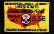 Zombie Hunting Permit 5.56 patch