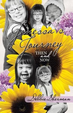 Jenessa's Journey: Then and Now