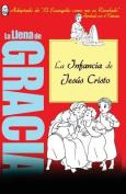 La Infancia de Jesus [Spanish]