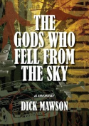 The Gods who fell from the sky