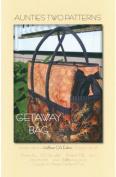 Aunties Two Patterns - Getaway Bag