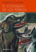 El Coloquio de Los Perros  [Spanish]