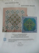 Northern Ladies & Southern Belles : A Quilt Representing North & South with Traditional Blocks