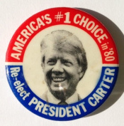 """1980 Jimmy Carter """"AMERICA'S #1 CHOICE RE-ELECT PRESIDENT CARTER"""" Political Pin Back Button"""