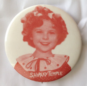 SHIRLEY TEMPLE Pin Back Button