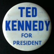 TED KENNEDY FOR PRESIDENT Political 1980 Pin Back Button