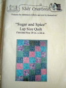 SUGAR AND SPICE LAP SIZE QUILT FROM KIDS CREATIONS FINISHED SIZE 100cm X 70cm QUILTING PATTERN