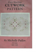EASY MACHINE CUTWORK PATTERN - DOGWOODS - BY MICHELLE PULLEN #CP9
