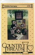 Primitive Folk Santa Sewing Pattern for Wall Quilt, Treeskirt, Tablecloth, Coaster Potholder and Pillows #116
