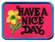 Have a Nice Day 70s Hippie Retro Boho Weed Love Applique Iron-on Patch New S-118 Cute Gift to Your Cloth.