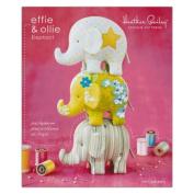 Heather Bailey Effie & Ollie Elephant Toy Pattern