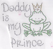 Daddy is my Frog Prince Iron On Hot Fix Transfer Rhinestone -- Clear ,Green and gold