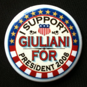 I SUPPORT GULIANI FOR PRESIDENT 2008 Political Pin Back Button DEMOCRAT