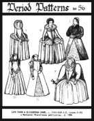 Late Tudor and Elizabethan Gowns, C. 1545-1610 Pattern