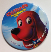 """2004 Clifford the Big Red Dog """"CLIFFORD'S REALLY BIG MOVIE"""" Movie Promotional Pin Back Button"""