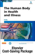 The Human Body in Health and Illness - Text and Elsevier Adaptive Learning Package 5e