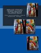 Biblical Stained Glass Windows Coloring Book