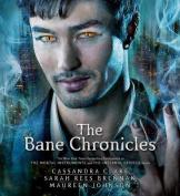 The Bane Chronicles  [Audio]