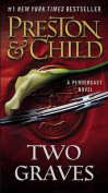 Two Graves (Agent Pendergast)