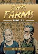 Two Farms: Books I & II