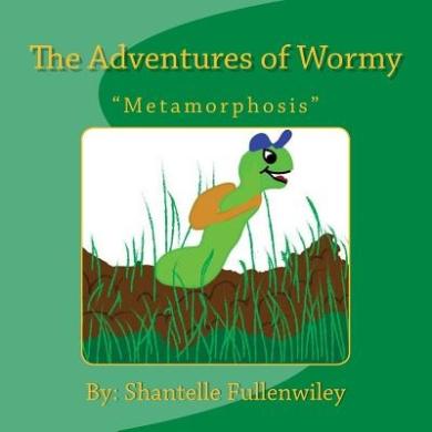 The Adventures of Wormy: Metamorphasis