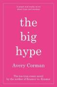 The Big Hype: A Novel