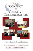 From Conflict to Creative Collaboration